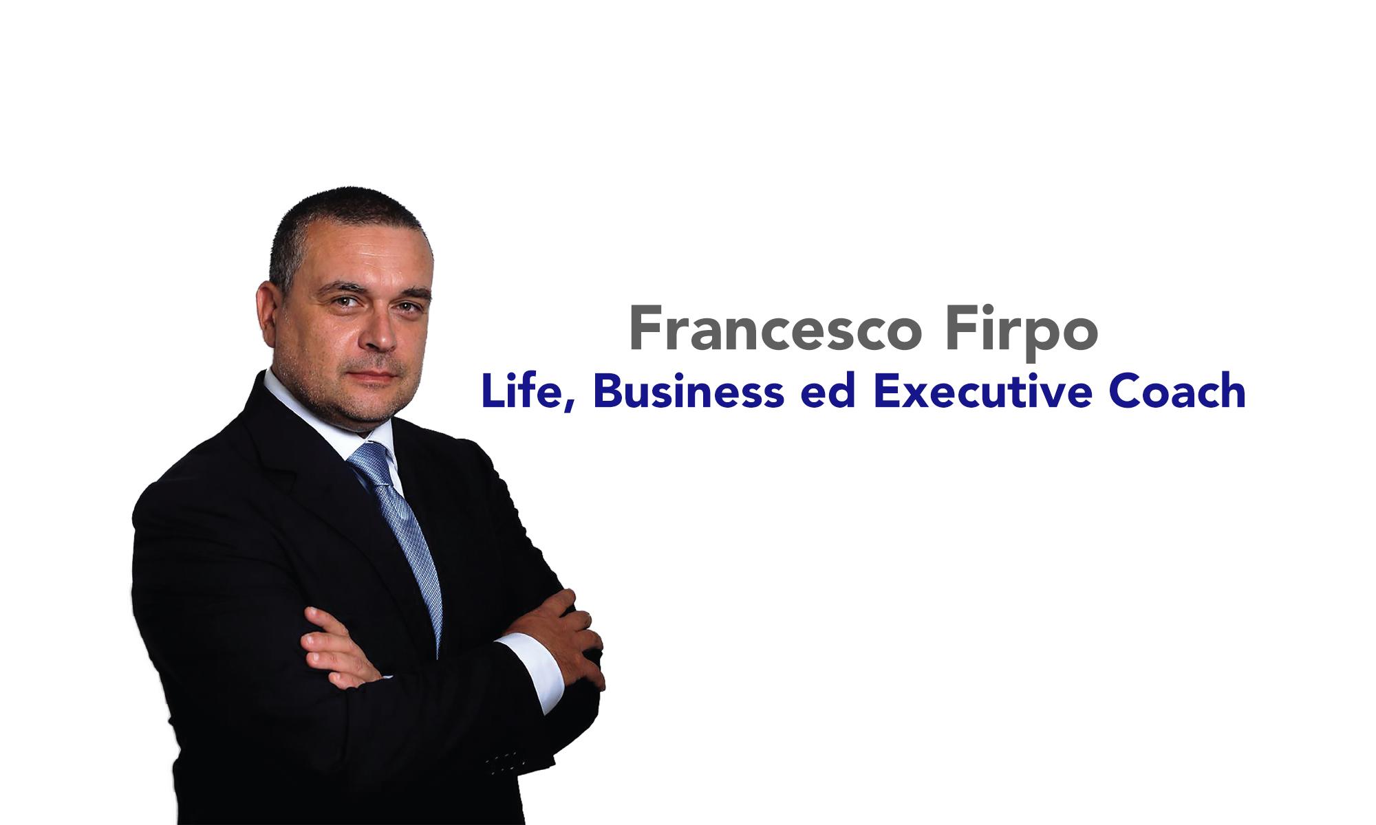 Francesco Firpo - life, business ed executive coach